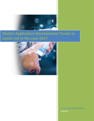 Mobile Application Development Trends To Watch Out In The Year 2017