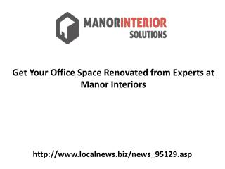 Get Your Office Space Renovated from Experts at Manor Interiors