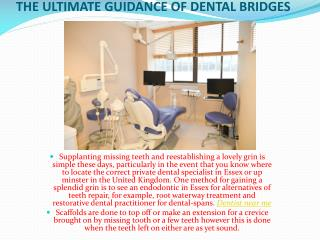 The Ultimate Guidance of Dental Bridges