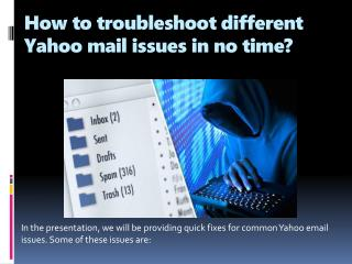How to troubleshoot different Yahoo mail issues in no time?