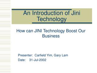 An Introduction of Jini Technology