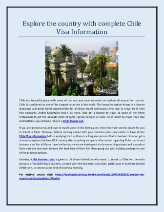 Explore the country with complete Chile Visa Information