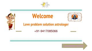 Best Astrologer In Chandigarh  91-9417085066
