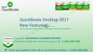 QuickBooks DeskTop 2017 New Features -  1-800-408-6389 QuickBooks Support