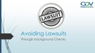 Avoiding Lawsuits Through background Checks