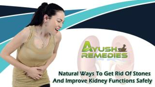Natural Ways To Get Rid Of Stones And Improve Kidney Functions Safely