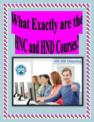 What Exactly are the HNC and HND Courses?