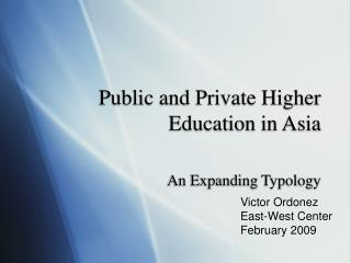 Public and Private Higher Education in Asia