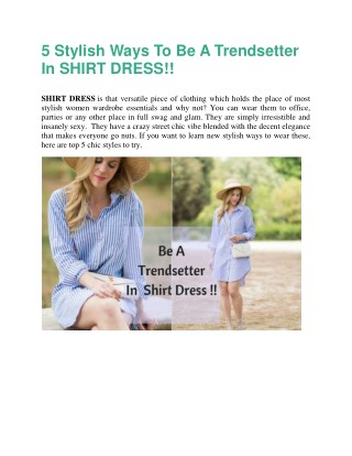 5  Stylish Ways To Be A Trendsetter In SHIRT DRESS!!
