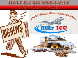 Get an Emergency Air Ambulance Service in Delhi by Hifly ICU