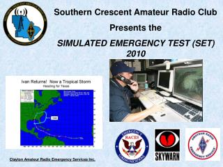 Southern Crescent Amateur Radio Club  Presents the  SIMULATED EMERGENCY TEST SET 2010