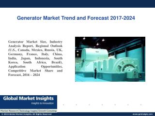 PPT for Generator Market Latest Update, 2017