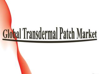 Global Transdermal Patch Market