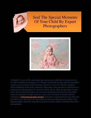 Seal The Special Moments Of Your Child By Expert Photographers