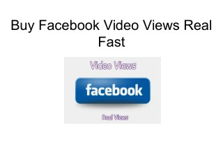 Buy Facebook Video Views Real Fast