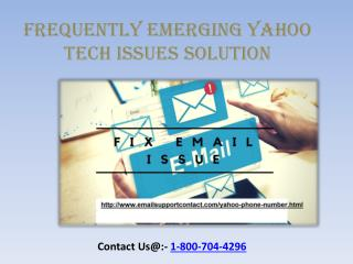 Find frequently Emerging Yahoo Tech Issues solution