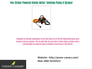Two Stroke Powered Honda Motor-Tankless Pump & Sprayer