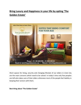 Bring Luxury and Happiness in your life by opting 'TheGolden Estate'