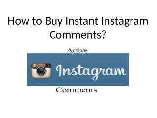 How to Buy Instant Instagram Comments?