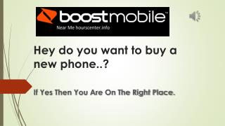 Boost mobile near me || Boost Mobile || hourscenter.info /boost-mobile || Boost Mobile Products