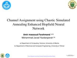 Channel Assignment using Chaotic Simulated Annealing Enhanced Hopfield Neural Network
