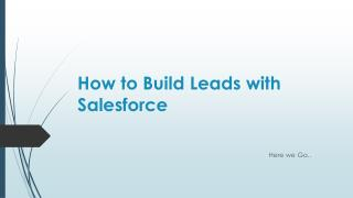 how to build leads with salesforce