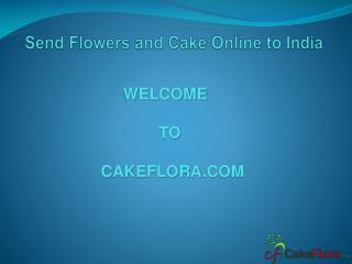 Send online flowers and cake gifts to India | cakeflora.com