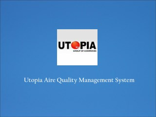 Utopia Quality Management System
