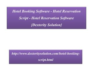 Hotel Booking Software - Hotel Reservation Script {Dexterity Solution}