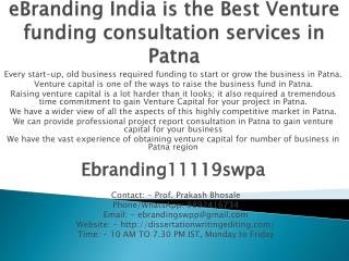 eBranding India is the Best Venture funding consultation services in Patna