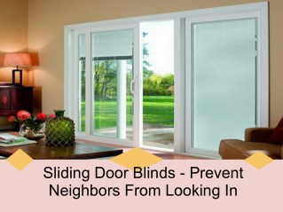 Sliding door blinds- prevent neighbors from looking in