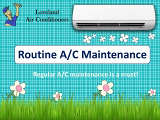 Routine A/C Maintenance