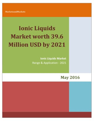 Ionic Liquids Market worth 39.6 Million USD by 2021