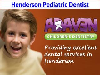 Henderson Pediatric Dentist