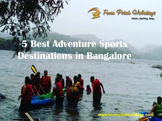 5 best adventure sports destinations in bangalore