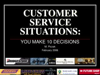 CUSTOMER SERVICE SITUATIONS: