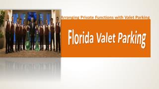 Valet Parking Private Parties Palm Beach