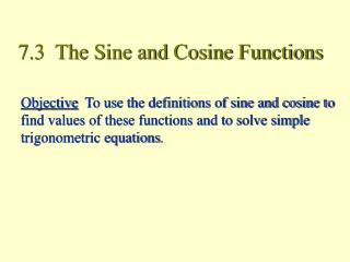 7.3  The Sine and Cosine Functions