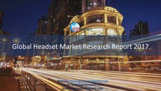 Global Headset Market Research Report 2017