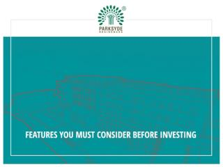 Features You Must Consider Before Investing