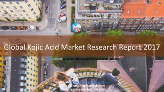 Global Kojic Acid Market Research Report 2017