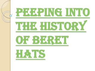 The History Of Beret Hats
