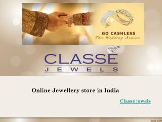 Online jewellery Store in india-CLASSE JEWELS