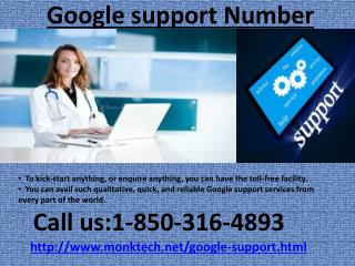 Why is the Google Support Number 1-850-316-4893 so important ?
