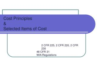 Cost Principles   Selected Items of Cost