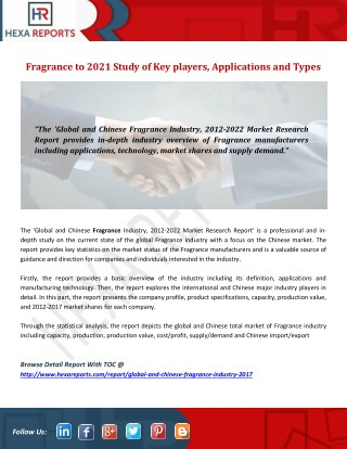 Fragrance to 2021 Study of Key players, Applications and Types