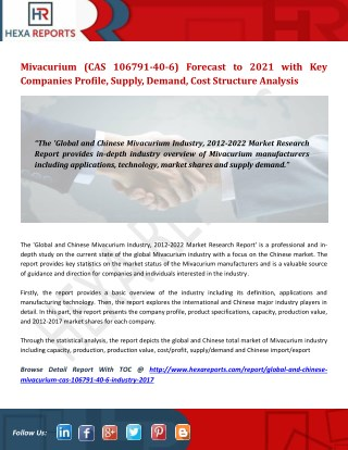 Mivacurium (CAS 106791-40-6) Forecast to 2021 with Key Companies Profile, Supply, Demand, Cost Structure Analysis