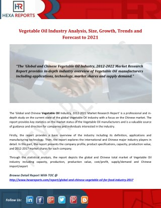 Vegetable Oil Industry Analysis, Size, Growth, Trends and Forecast to 2021