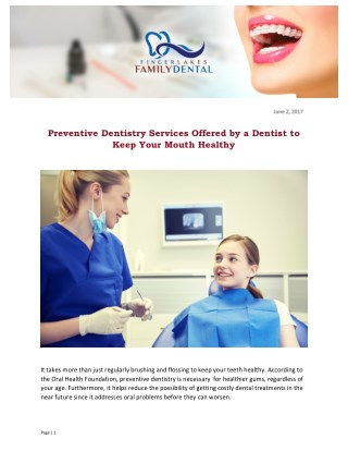 Preventive Dentistry Services Offered by a Dentist to Keep Your Mouth Healthy