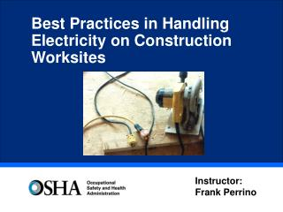 Best Practices in Handling  Electricity on Construction Worksites